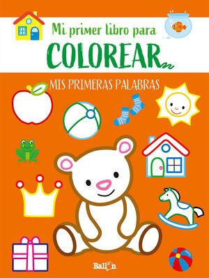 PRIMERAS PALABRAS PRIMER LIBRO COLOREAR