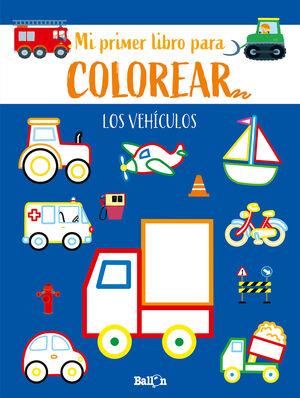 LOS VEHICULOS PRIMER LIBRO COLOREAR