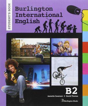 BURLINGTON INTERNATIONAL ENGLISH B2 STUDENT'S BOOK